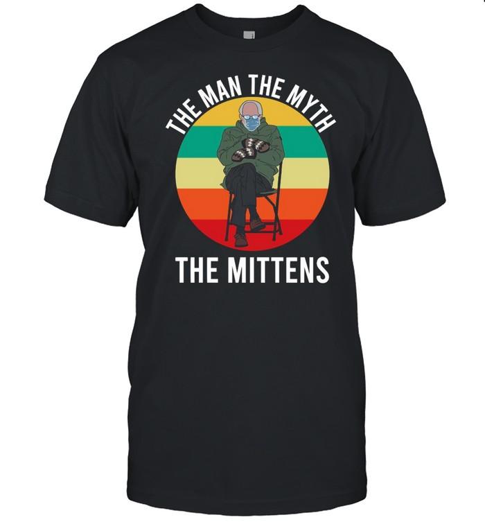 Bernie Sanders The Man The Myth The Mittens 2021 Vintage shirt