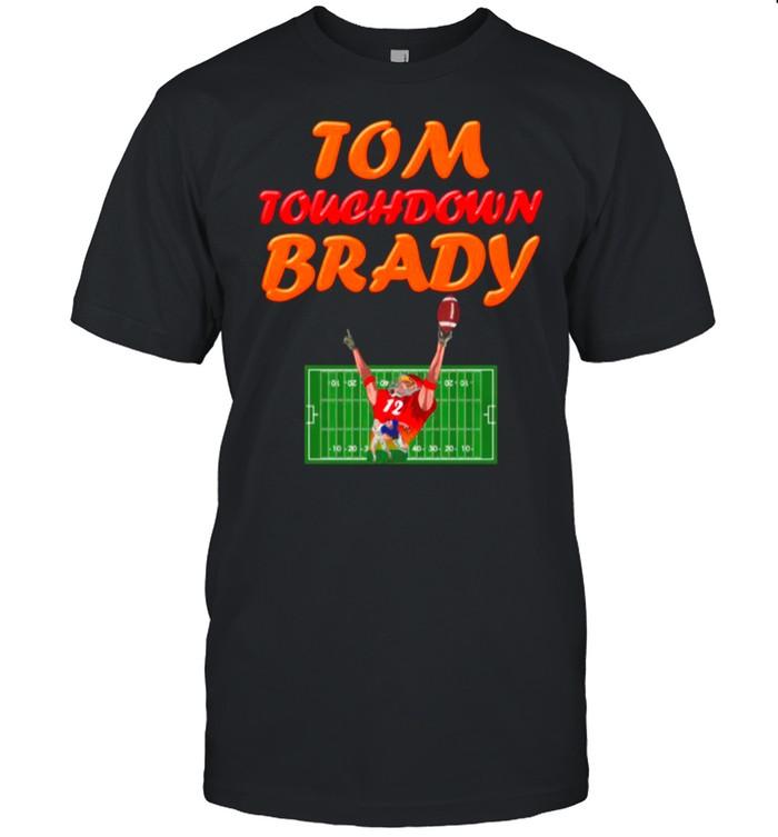 The Tom Touchdown Brady 12 2021 shirt