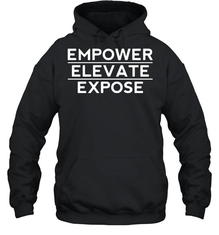 Empower elevata expose shirt Unisex Hoodie