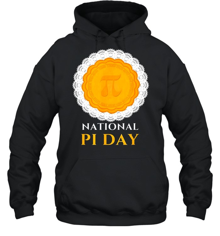 National PI Day 3.14.2021 Pie casual novelty gift pullover shirt Unisex Hoodie