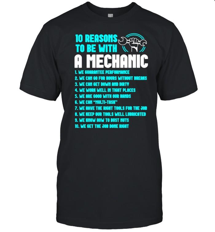 Reasons To Be A Mechanic Repairman Tech shirt