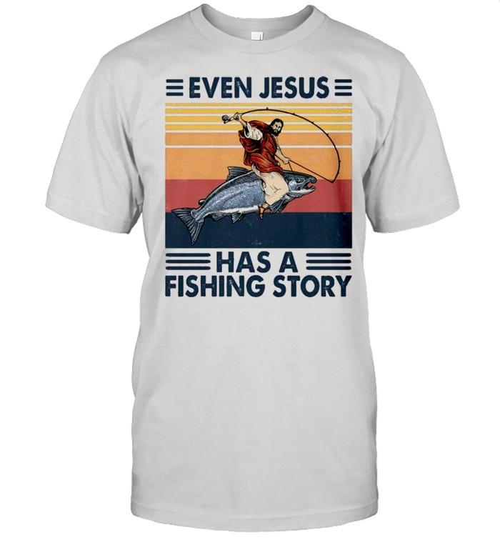 Retro Vintage Even Jesus Has A Fishing Story shirt