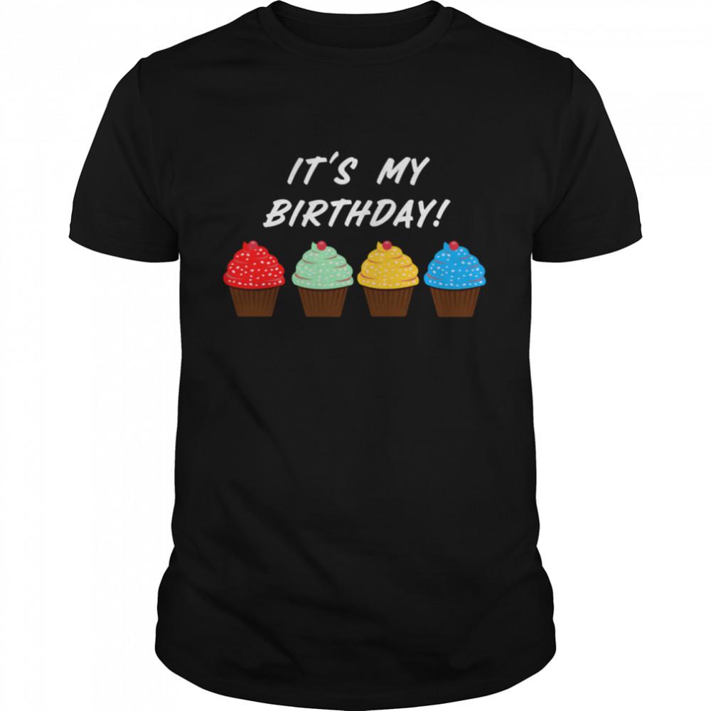 It's My Birthday Cupcake shirt