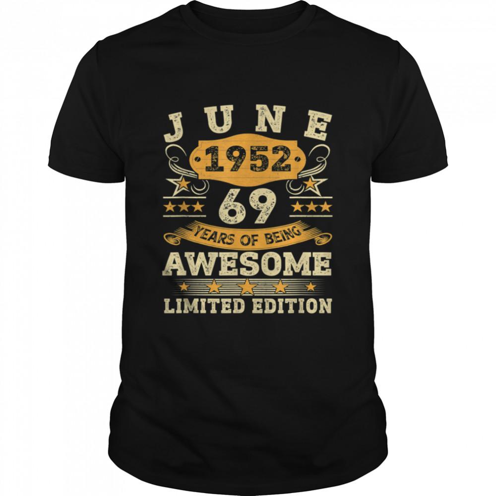 Vintage June 1952 69th Birthday 69 Years Old Shirt