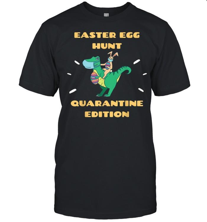 Easter in Quarantine 2021 Bunny & Easter Dinosaur TRex shirt
