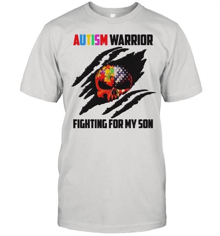 Blood Inside Skull Autism warrior fighting for my son shirt
