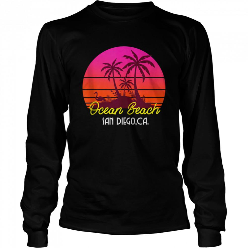 Ocean Beach San Diego California Beach Vibes  Long Sleeved T-shirt
