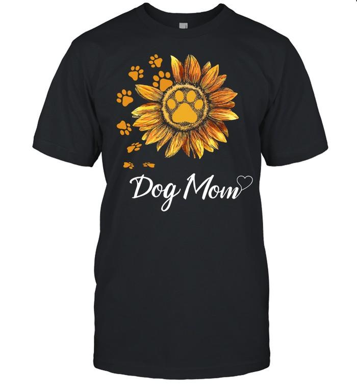 Sunflower Dog Mom Best Gift For Mother shirt
