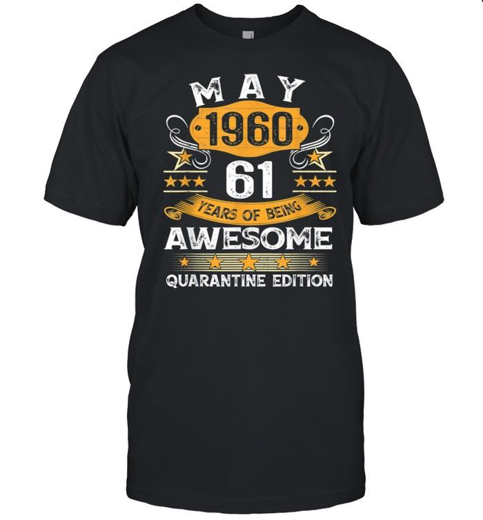 61st Birthday Retro May 1960 Quarantine Shirt