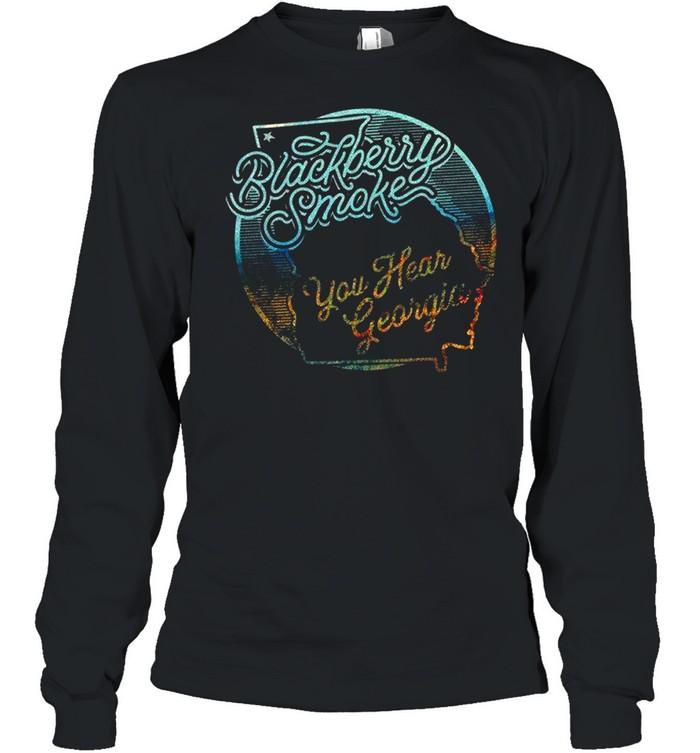 Blackberry Smoke You Hear Georgia shirt Long Sleeved T-shirt