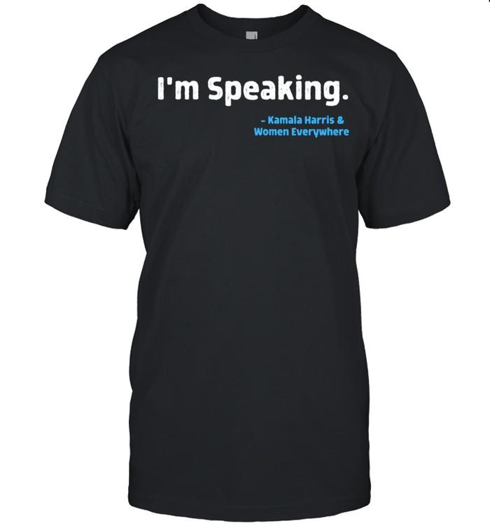 I'm Speaking Kamala Harris 2020 AKA Soror Melanin HBCU shirt