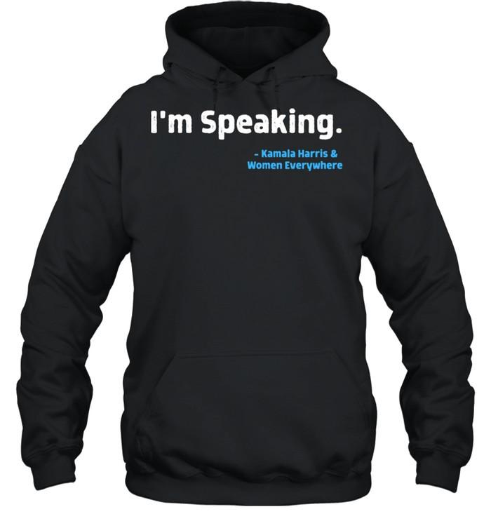 I'm Speaking Kamala Harris 2020 AKA Soror Melanin HBCU shirt Unisex Hoodie