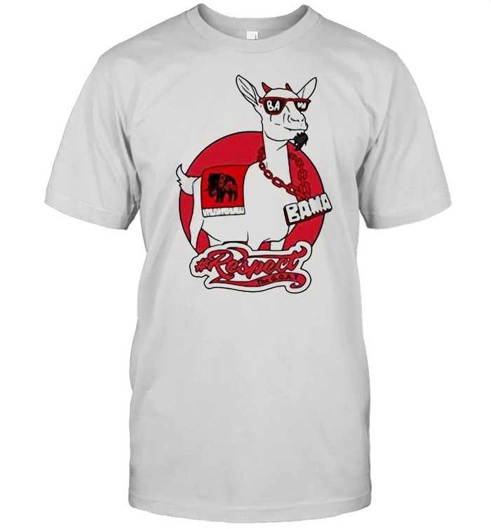 Goat Bama Respect shirt