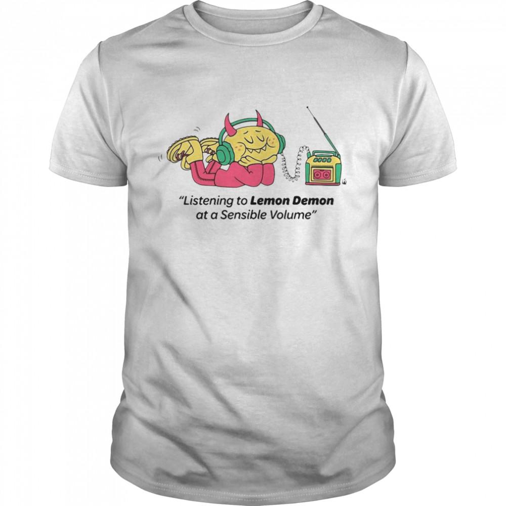 Listening To Lemon Demon At A Sensible Volume T-shirt