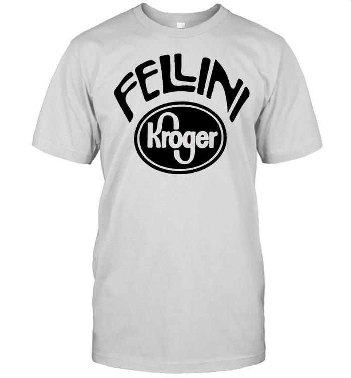 Fellini Kroger shirt