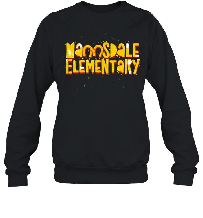 Mannsdale Elementary Madison MS Fun shirt Unisex Sweatshirt