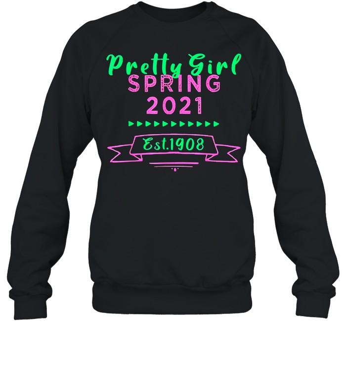 Alpha aka sorority 1908 pretty aka spring 2021 shirt Unisex Sweatshirt