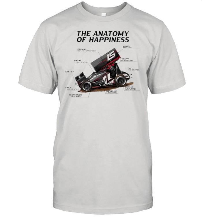 Sprint Car Racing The Anatomy Of Happiness Shirt