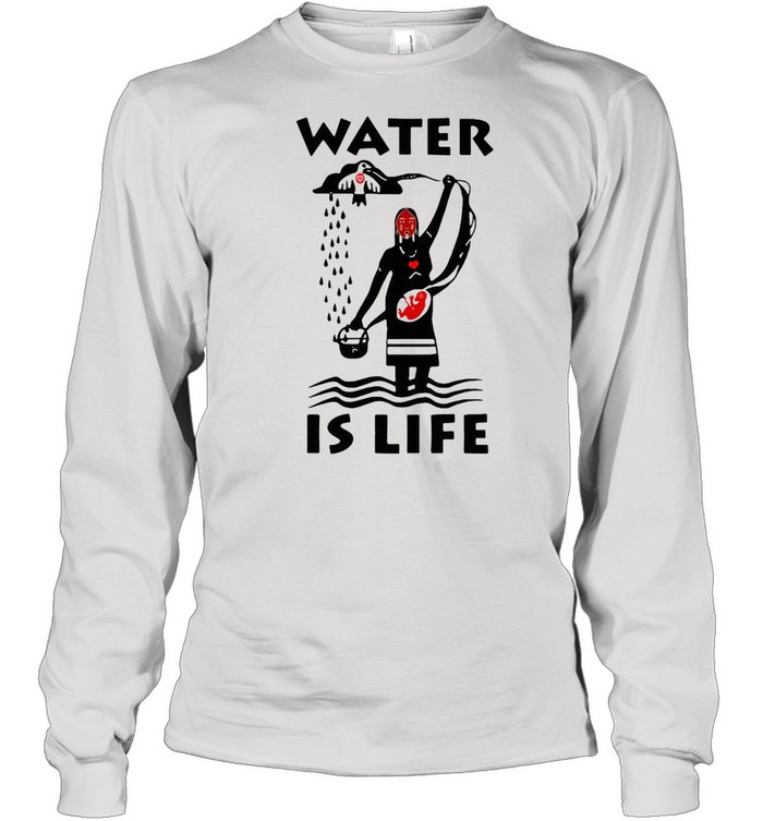 Water Is Life Native Americans Ideas T-shirt Long Sleeved T-shirt