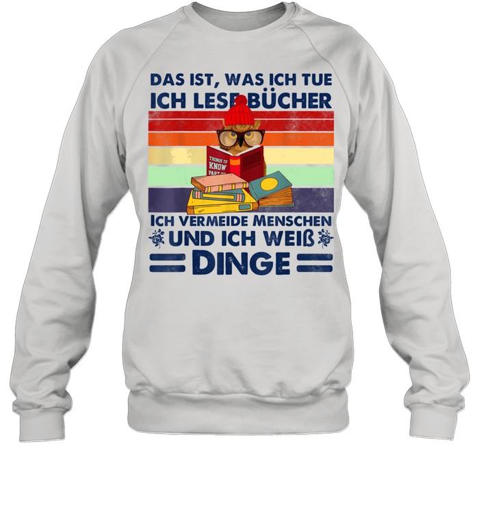 Das ist was ich tue, lustige Buchleser shirt Unisex Sweatshirt