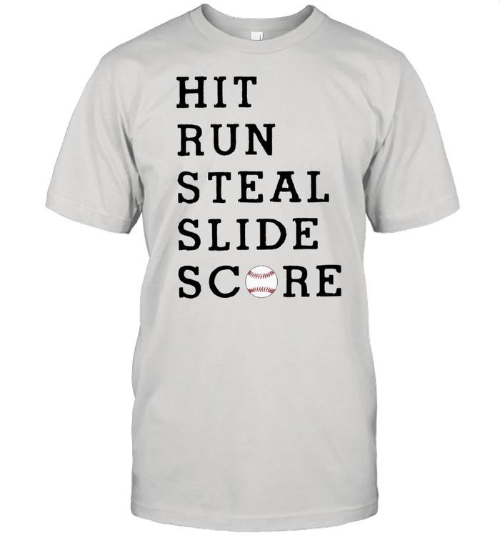Hit run steal slide score shirt