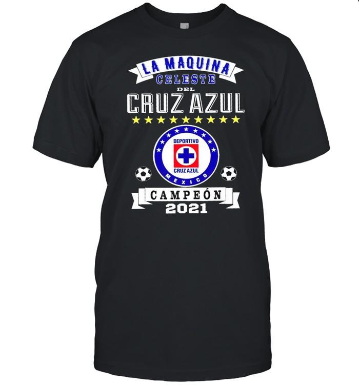 Cruz Azul Campeon 2021 Mexicano shirt