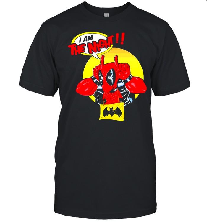 Deadpool I Am The Night T-shirt