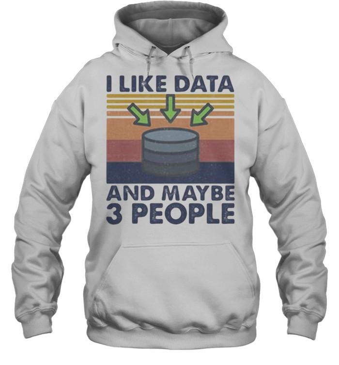 I Like Data And Maybe 3 PEople vintage  Unisex Hoodie